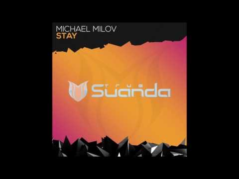 Michael Milov - Stay (Extended Mix)