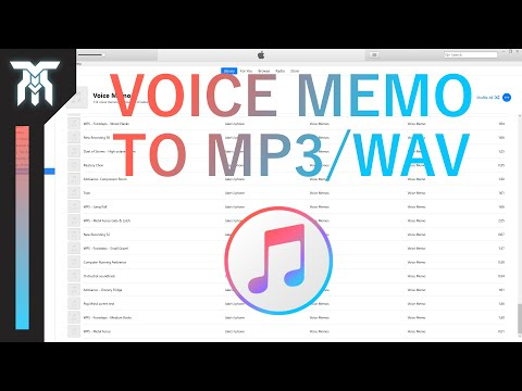 How To Convert Voice Memos To MP3 & WAV In ITunes (2018)