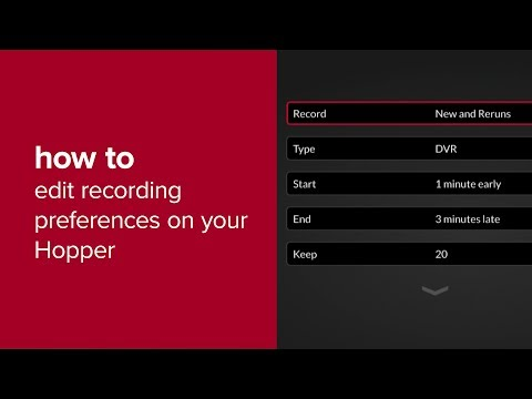 How To Edit Recording Preferences On Your Hopper