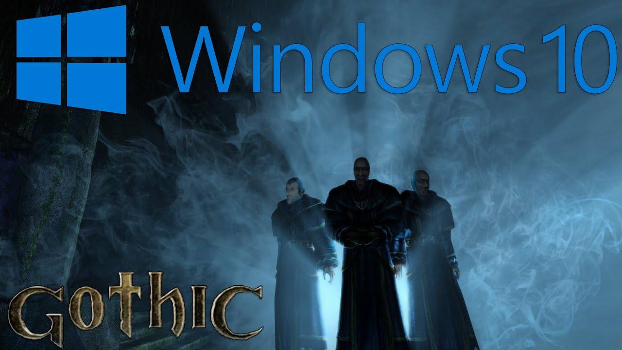 Gothic 1 Vollbild Windows 10