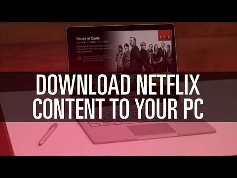 How To Download Netflix Content on Your PC - YouTube