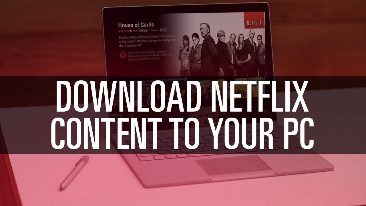 how to download movies from netflix on hp laptop