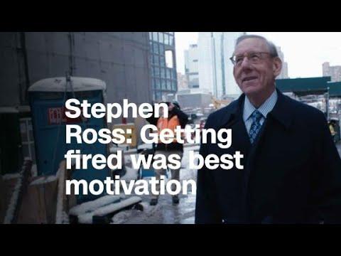 Stephen Ross: Getting fired was best motivation