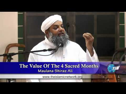 The Value Of The 4 Sacred Months - Maulana Shiraz Ali