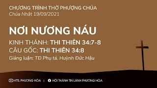 HTTL PHƯƠNG HÒA - Chương trình thờ phượng Chúa - 19/09/2021