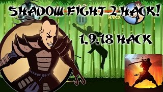 Shadow Fight 2: 1.9.18 HACK! *NO ROOT* 2016