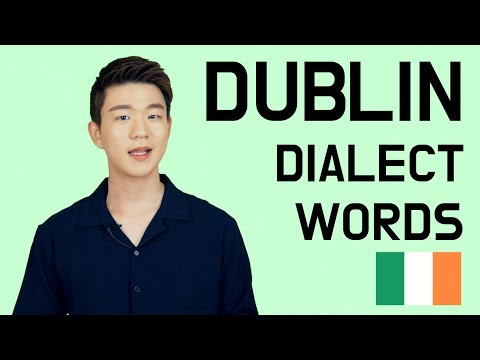 Dublin Dialect Words [Korean Billy]