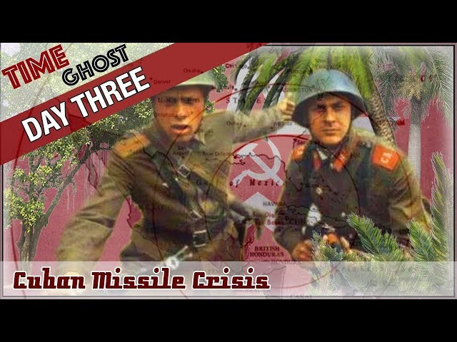 Day 3 Cuban Missile Crisis - The Soviet Nuclear Forces on Cuba
