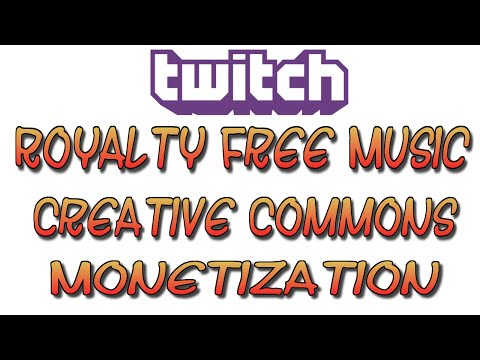 Free Royalty Free Music For Twitch, Monetization, Creative Commons Explained