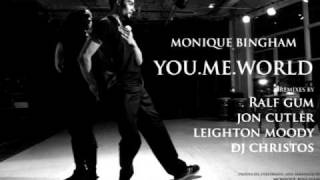 Monique Bingham - You.Me.World (Ralf Gum Gogo Music Vocal)