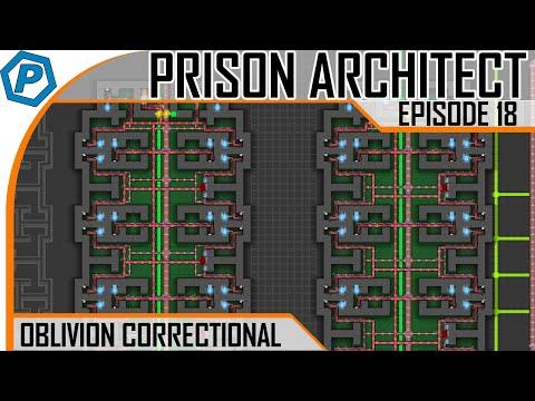 Prison Architect | Oblivion | #18 | Finishing the Cells