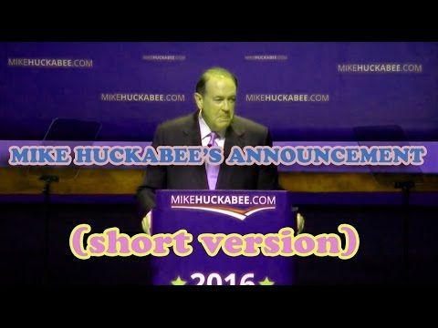 Mike Huckabee's Announcement (short version) - YouTube
