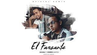 Letra Oficial El Farsante Remix - Ozuna x Romeo Santos.mp3