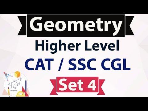 Geometry Higher Level Set 4 - Advanced Mathematics for CAT / SSC CGL