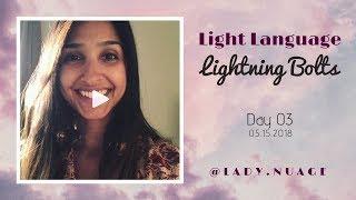 Light Language - Lady Nuage - Lightning Bolt #3