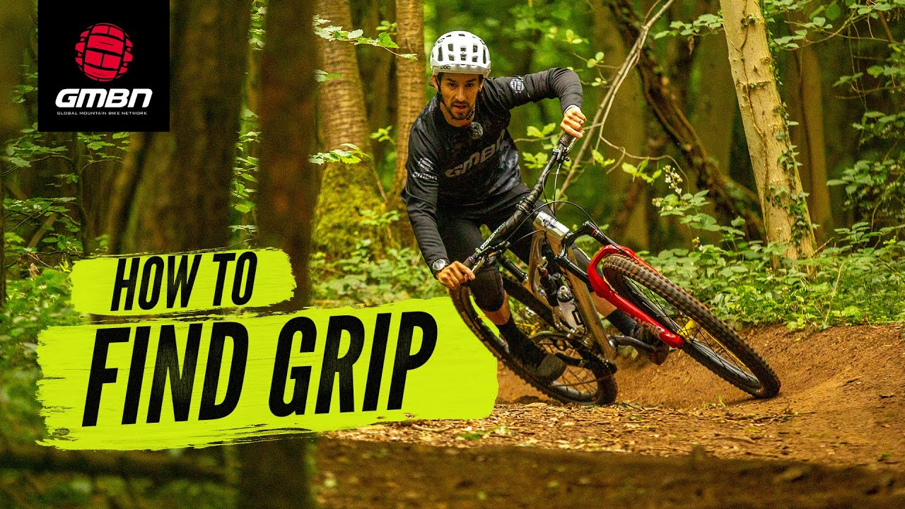 How To Find Grip In Any Turn On The Trail | Mountain Bike Cornering Skills