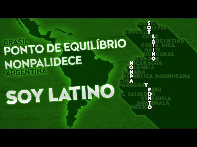 Ponto de Equilibrio & Nonpalidece -  Soy Latino