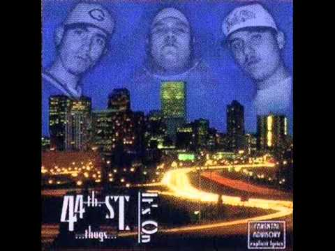 44th street thugs - its on