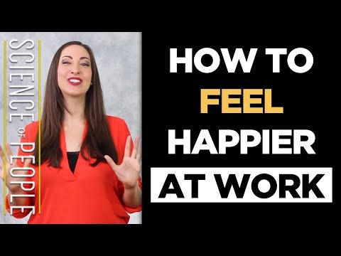 10 Ways to Feel Happier at Work