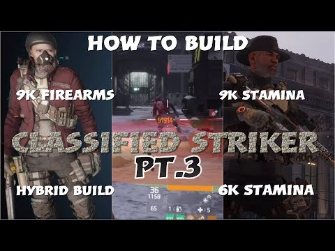 HOW TO BUILD CLASSIFIED STRIKER PT. 3 50k+ Crits. (9k, 6k, 9k Firearms, and Hybrid)