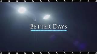 Better Days (Official Video) Dir MMG Prod By Valstand