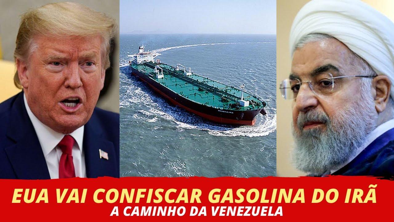 EUA VAI CONFISCAR GASOLINA DO IRÃ A CAMINHO DA VENEZUELA