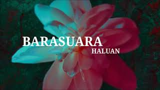Barasuara - Haluan (Unofficial lirik video)