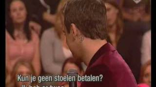Robbie Williams en Paul de Leeuw part1