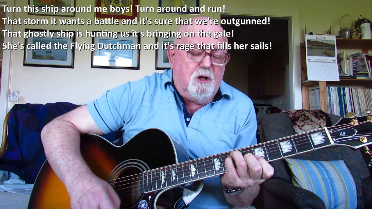 Guitar The Flying Dutchman Including Lyrics And Chords Youtube