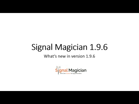 Signal Magician 1.9.6 changes and new features