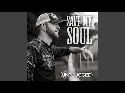 Save My Soul (Unplugged)