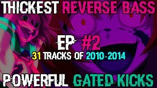 Early Hardstyle & Reverse Bass Lovers (MEH #2) (2014)