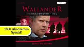 """DANKE für 1000 Abos!!! GRATIS Hörspiel: Henning Mankell, """"Wallander - Eiskalt wie der Tod"""""""