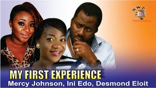 My First Experience  -  Nigerian Nollywood  Movie