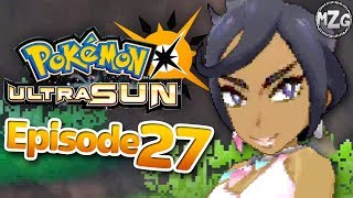Kahuna Olivia Battle! - Pokemon Ultra Sun and Moon Gameplay - Episode 27