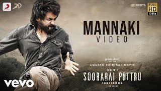 Soorarai Pottru (Kannada) - Mannaki Video | Suriya | G.V. Prakash Kumar | Sudha Kongara