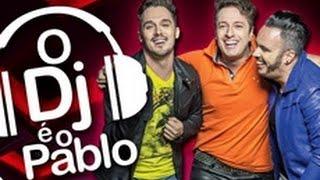 Trio Bravana - O DJ é o Pablo - Clipe Oficial
