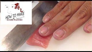 How to cut sushi(slice cut)Tuna ・Japanese sushi chef of professional