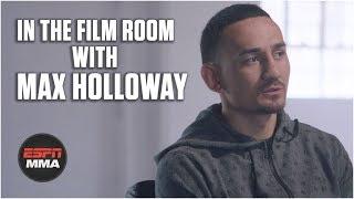 UFC Film Room: Max Holloway breaks down his biggest fights | UFC 236 | ESPN MMA
