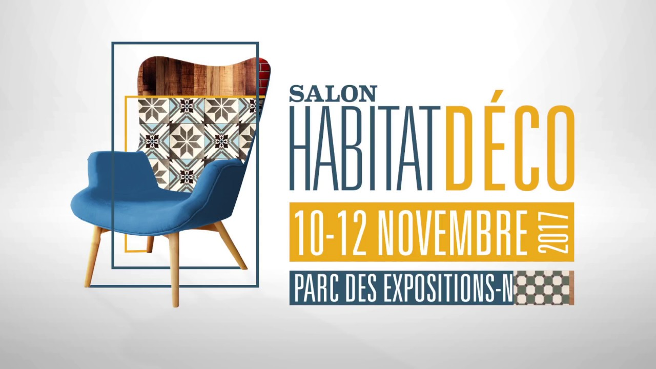 Salon habitat d co de nantes youtube - Salon de l habitat poitiers ...
