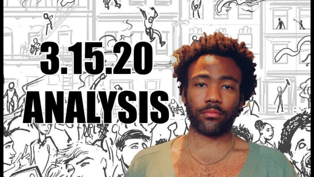 Download 3.15.20 Analysis -- Donald Glover Presents