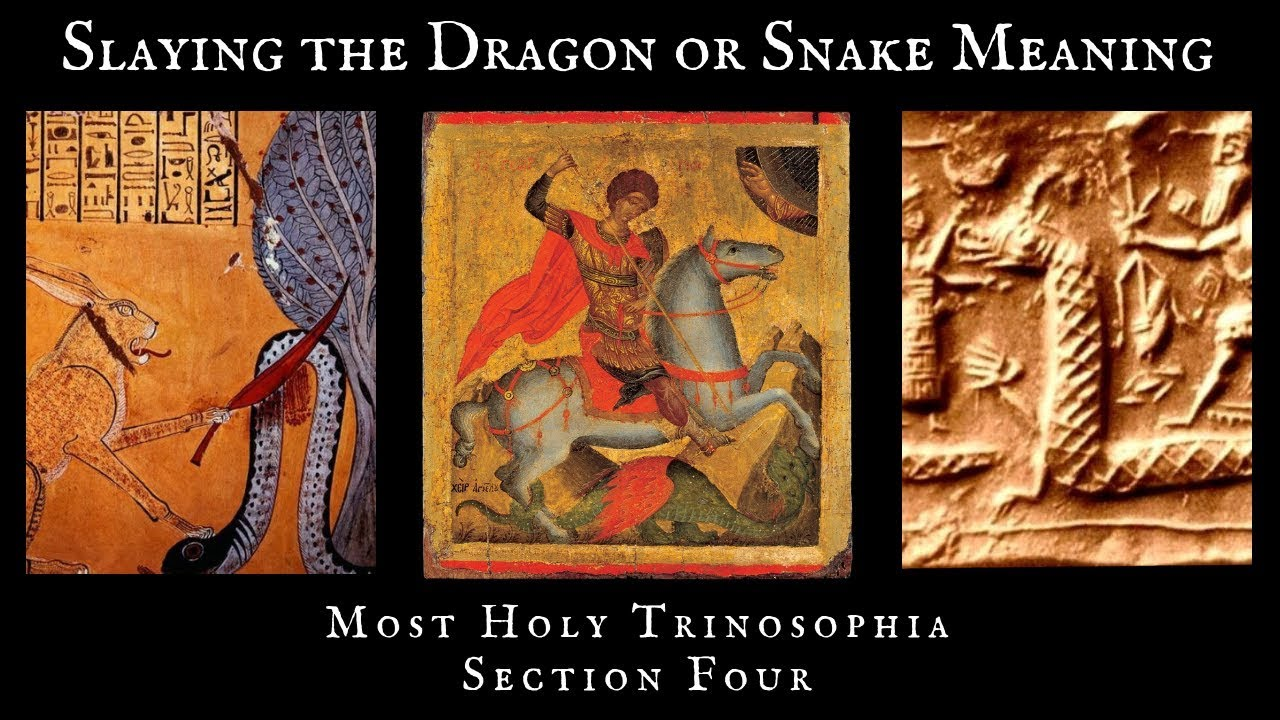 4. Slaying the Dragon or Snake Meaning - MOST HOLY TRINOSOPHIA