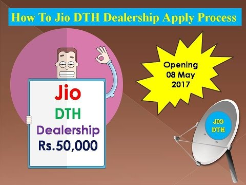 How To Jio DTH Dealership Apply Process 2017