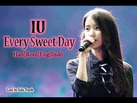 IU - Every Sweet Day [ English   Indo Lyrics by Lost In Side Track ]