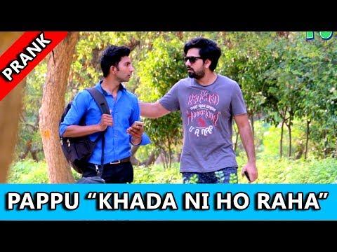 """PAPPU"" Khada Ni Ho Raha Prank | TST | Pranks in India"