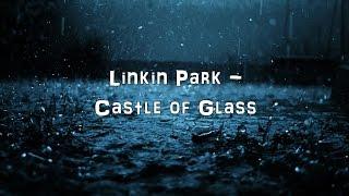 Linkin Park Castle of Glass FULL VERSION Acoustic Cover.Lyrics.Karaoke.mp3