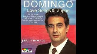 MATTINATA Placido Domingo
