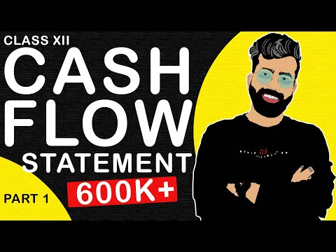 Cash Flow Statement Series - Part- 1 - Class 12- Accounts - C.B.S.E. - Commerce Baba