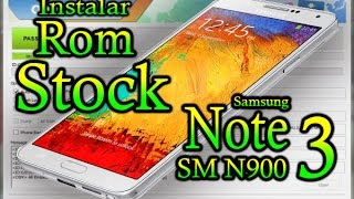 ►►Como instalar rom stock  galaxy note 3 SM N900  en español 2017 mediafire▐AGR 06▐