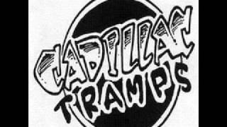 Cadillac Tramps - Don't Go
